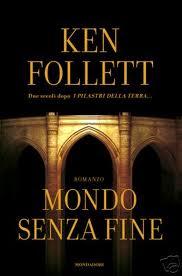 mondo senza fine - Ken Follet