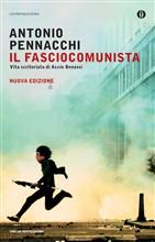 il fasciocomunista di Antonio Pennacchi