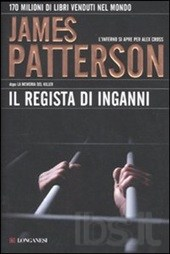il regista di inganni di james patterson