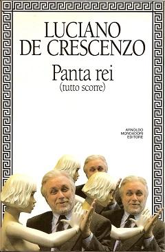 panta rei Luciano De Crescenzo
