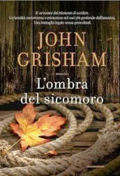 l'ombra del sicomoro di John Grisham