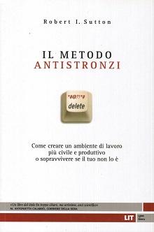 il metodo antistronzi - Robert Sutton