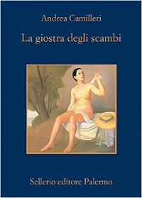 la giostra degli scambi - Andrea Camilleri