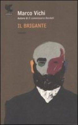 il brigante - Marco vichi