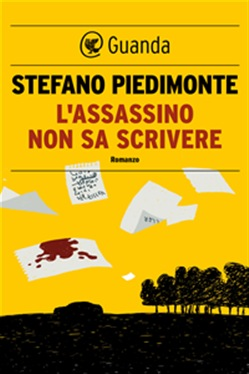 l assassino non sa scrivere - Stefano Piedimonte