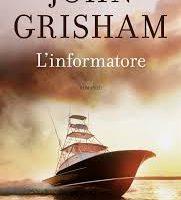 l' informatore di John Grisham