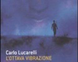 L' ottava vibrazione - Carlo Lucarelli