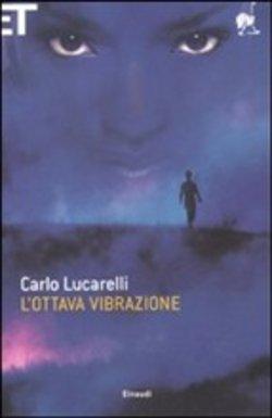 L ottava vibrazione - Carlo Lucarelli