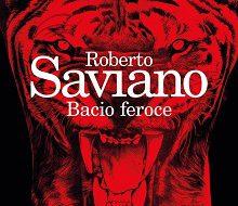 Bacio feroce di Roberto Saviano