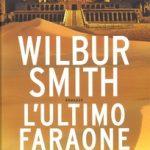 l'ultimo faraone di Wilbur Smith