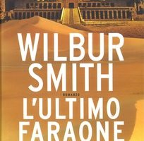 l'ultimo faraone di Wilbur Smith