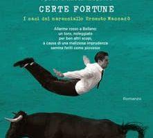 Certe fortune - Andrea Vitali