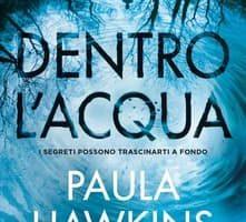 Dentro l'acqua di Paula Hawkins