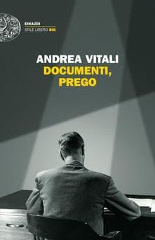 Documenti, prego di Andrea Vitali