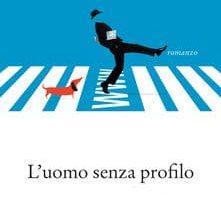 L'uomo senza profilo - Stefano Piedimonte