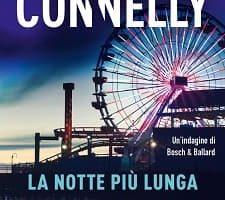 La notte più lunga - Michael Connelly