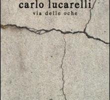Via delle Oche di Carlo Lucarelli