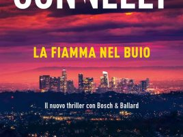 la fiamma nel buio - Michael Connelly
